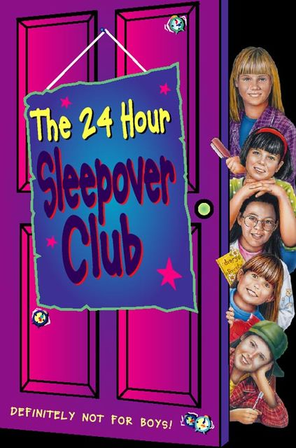 The 24 Hour Sleepover Club (The Sleepover Club, Book 8), Fiona Cummings