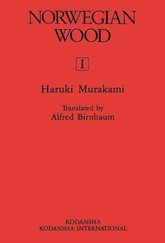 Norwegian Wood Vol 1, Haruki Murakami, Alfred Birnbaum