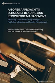 An Open Approach to Scholarly Reading and Knowledge Management, Hugh McGuire