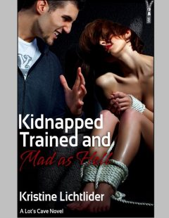 Kidnapped, Trained, and Mad As Hell, Kristine Lichtlider