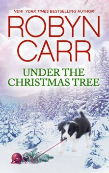 Under the Christmas Tree, Robyn Carr