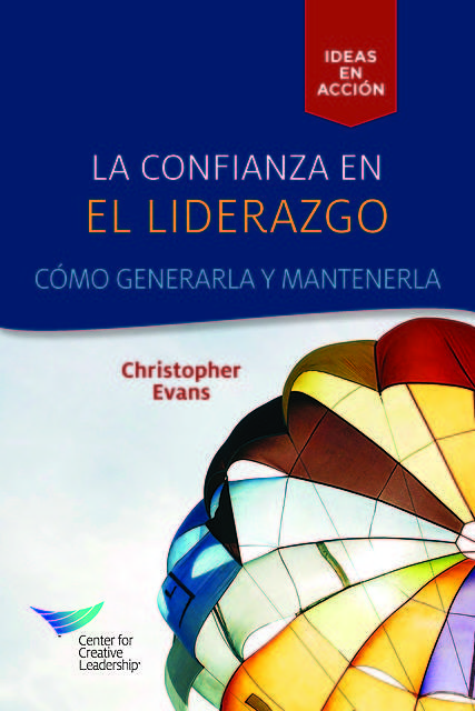 Leadership Trust: Build It, Keep It (Spanish Castilian), Christopher Evans