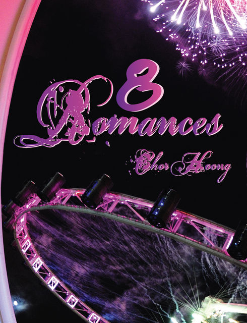 8 Romances, Tan Chor Hoong
