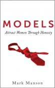 Models – A Comprehensive Guide to Attracting Women, Mark Manson