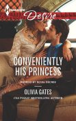 Conveniently His Princess, Olivia Gates