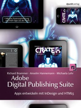 Adobe Digital Publishing Suite, Michaela Lehr, Richard Brammer, Anselm Hannemann