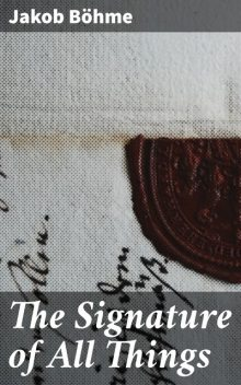 The Signature of All Things, Jakob Böhme