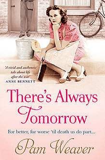 There's Always Tomorrow, Pam Weaver
