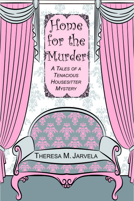 Home for the Murder, Theresa Jarvela