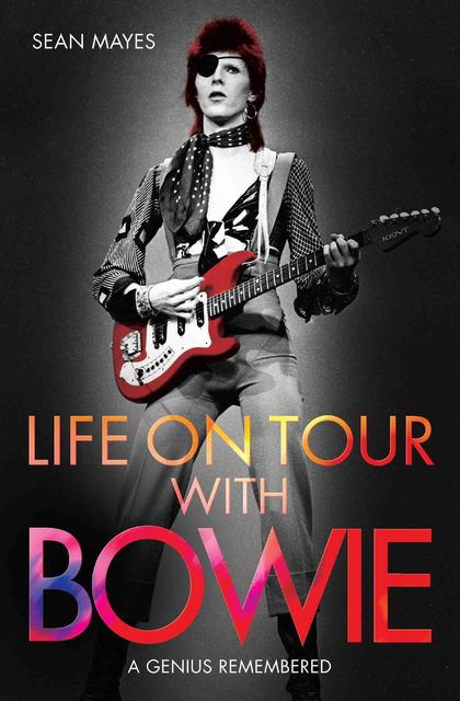 Life on Tour with Bowie, Sean Mayes