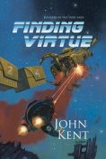 Finding Virtue, John Kent