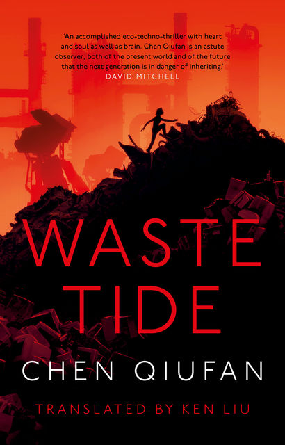 The Waste Tide, Chen Qiufan