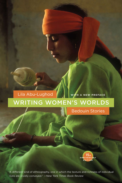 Writing Women's Worlds, Lila Abu-Lughod
