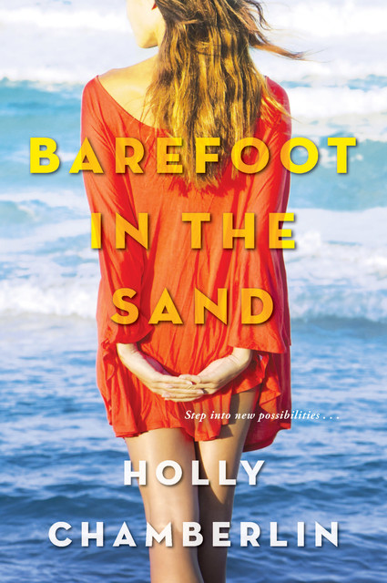 Barefoot in the Sand, Holly Chamberlin