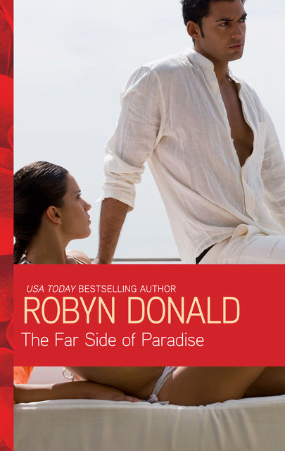 The Far Side of Paradise, Robyn Donald