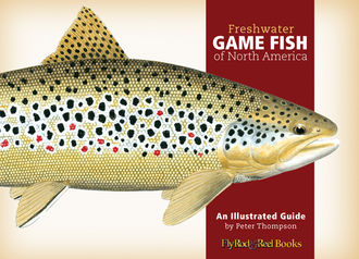Freshwater Game Fish of North America, Peter Thompson