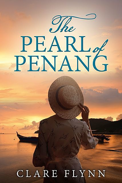 The Pearl of Penang, Clare Flynn