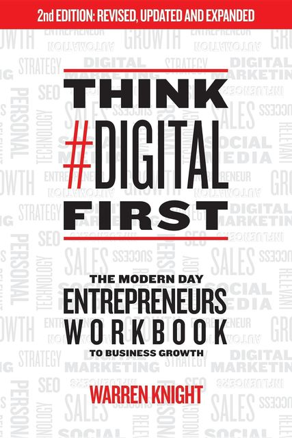 Think #Digital First, Warren Knight