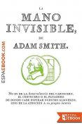 La mano invisible, Adam Smith