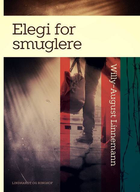 Elegi for smuglere, Willy-August Linnemann