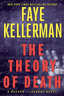 The Theory of Death, Faye Kellerman