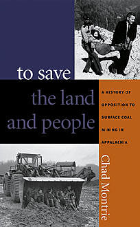 To Save the Land and People, Chad Montrie