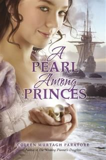 Pearl Among Princes, Coleen Paratore