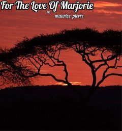 For The Love Of Marjorie, Maurice Pierre