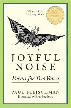 Joyful Noise, Paul Fleischman