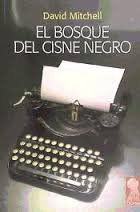 El Bosque Del Cisne Negro, David Mitchell