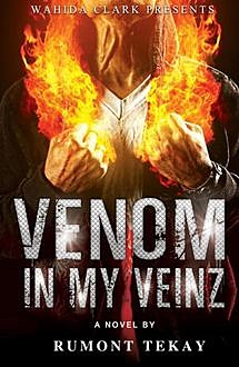 Venom in My Veinz, Rumont Tekay