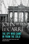 The Spy Who Came in from the Cold, John le Carré