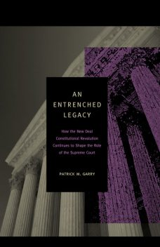 An Entrenched Legacy, Patrick M. Garry