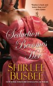 Seduction Becomes Her, Shirlee Busbee
