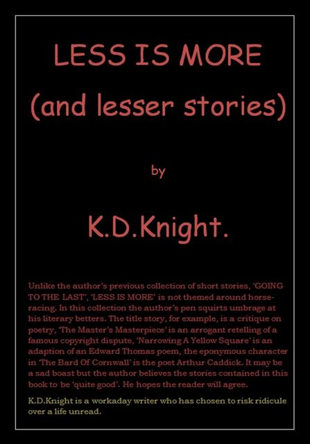 Less Is More, K.D.Knight