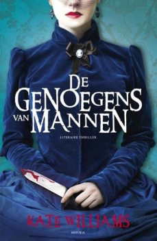 De genoegens van mannen, Kate Williams