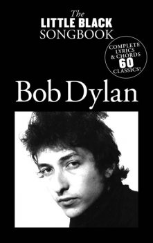 The Little Black Songbook: Bob Dylan, Wise Publications