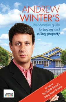 No-Nonsense Guide to Buying and Selling Property, Andrew Winter