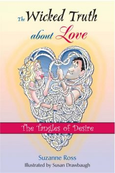 The Wicked Truth About Love, Suzanne Ross
