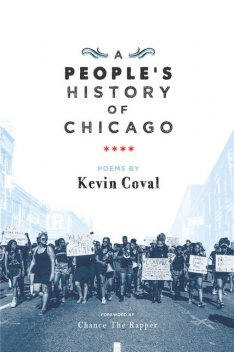 A People's History of Chicago, Kevin Coval