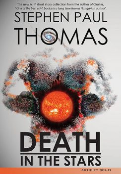 Death in the Stars, Stephen Thomas
