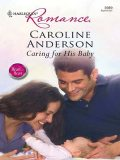 Caring for His Baby, Caroline Anderson