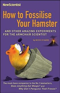 How to Fossilise Your Hamster, Mick O'Hare