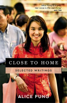 Close to Home, Alice Pung