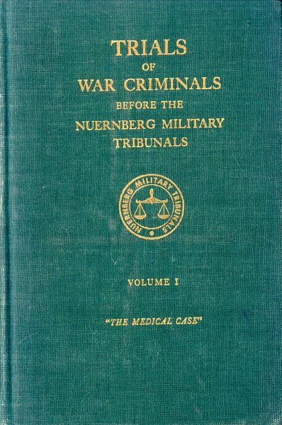 Trials of War Criminals before the Nuernberg Military Tribunals under Control Council Law No. 10, Volume I, Various