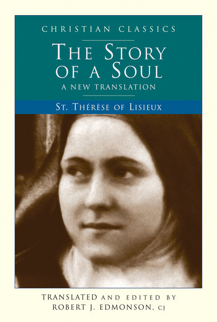 Story of a Soul, Therese Lisieux