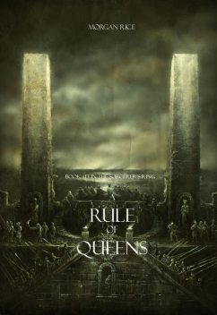 A Rule of Queens (Book #13 in the Sorcerer's Ring), Morgan Rice