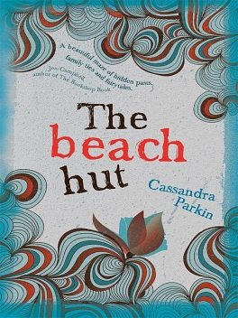 The Beach Hut, Cassandra Parkin