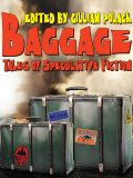 Bagage: An anthology of Australian Speculative Fiction, Jack Dann, Gillian Polack