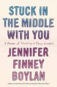 Stuck in the Middle with You, Jennifer Finney Boylan